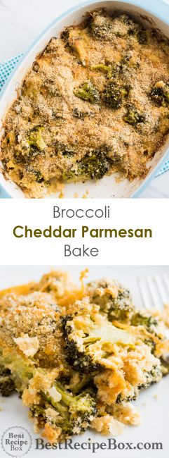 Cheddar Broccoli Bake with Parmesan Cheese | Broccoli Cheese Casserole | @bestrecipebox