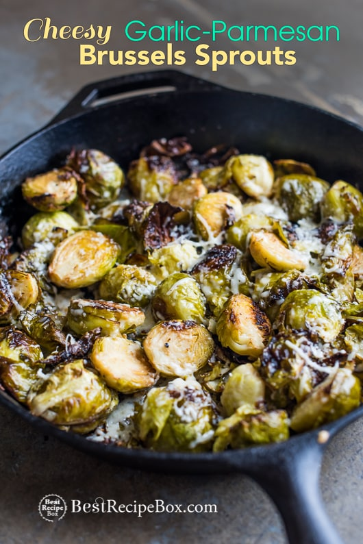 Cheesy Roasted Brussels Sprouts with Garlic and Parmesan | @bestrecipebox