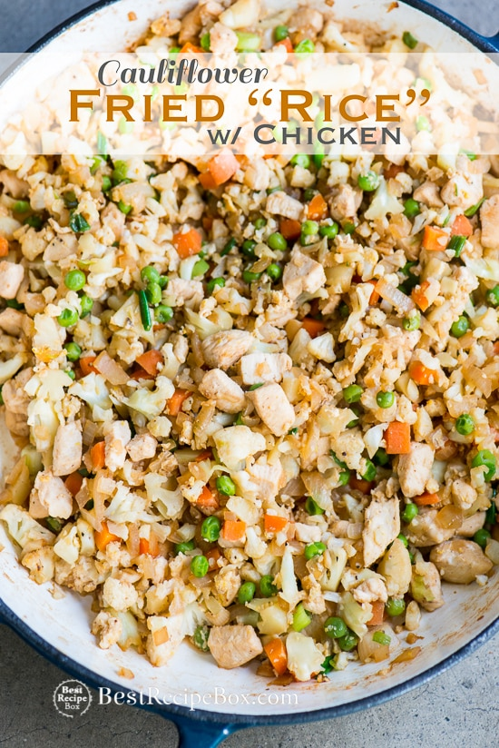Cauliflower Fried Rice Recipe with Chicken that's Healthy and Easy | @bestrecipebox